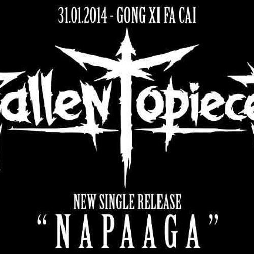 Fallen Topieces - Napaaga