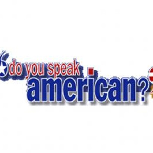 Distortion-Speak American?