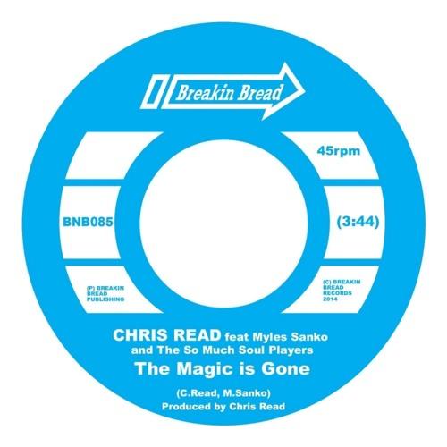 "Chris Read ""The Magic Is Gone feat. Myles Sanko (Renegades Of Jazz Remix)"""