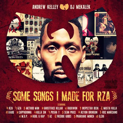 Some Songs I Made For RZA - Andrew Kelley & DJ Mekalek
