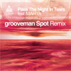 Pass The Night In Tears feat.Mahya (grooveman Spot Remix)