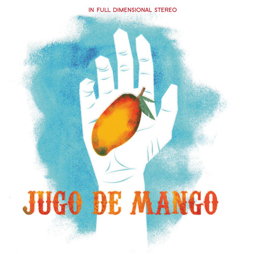 Jugo de Mango - Baile Peligroso