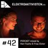 Herr Fuchs & Frau Elster | Eis und Feuer | elektroaktivisten.de Podcast #42