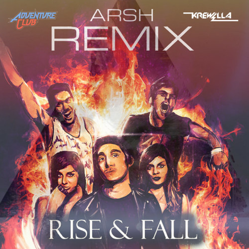 Adenture Club - Rise & Fall (Arsh Wolf Remix) [ Free Download]