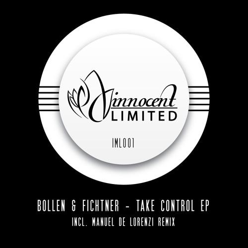 IML001 - Bollen & Fichtner - TAKE CONTROL EP Incl. Manuel De Lorenzi Remix