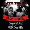 Rayy Traxx - Drop Tutorial (VIP Trap Remix)