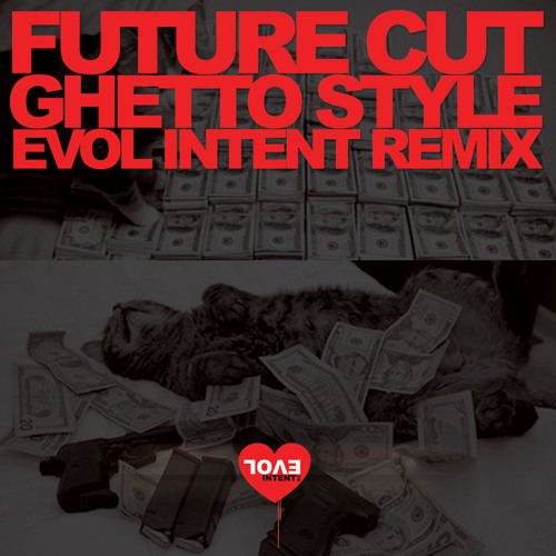 Ghetto Style (Evol Intent Remix TBT Remaster)