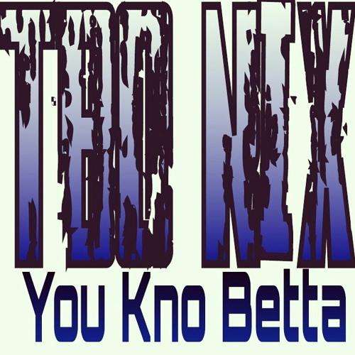 You kno betta prod. By MaxDollas&Pirex