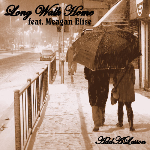Long Walk Home Ft. Meagan Elise (prod. by Purps)