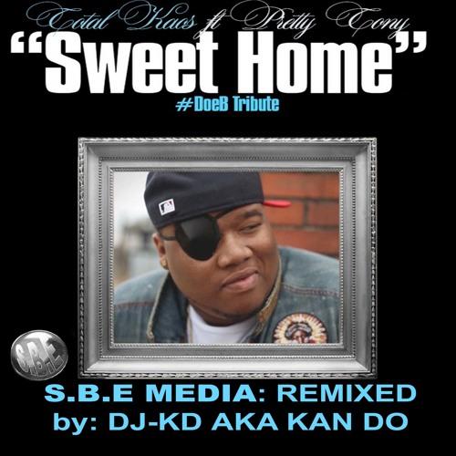 DOE. B TRIBUTE: MIX SWEET HOME....