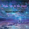 Wake Up In The Stars - DHM (Wake Me Up Edit)