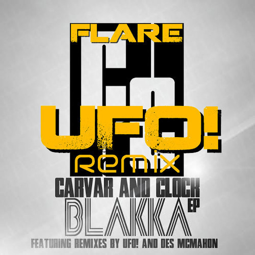 Flare by Carvar & Clock (UFO! Remix)