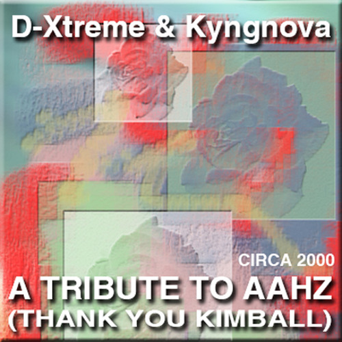 D-Xtreme & Kyngnova - A Tribute To Aahz Vol. 1 (Thank You Kimball, Dave & Stace)