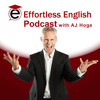 Power English Lesson - AJ Hoge - Effortless English Emotional Mastery VOCAB