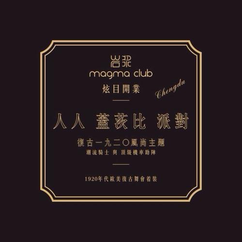 "Charly Madea presents: MAGMA Club - Chengdu - CHINA ""Grand Opening"" - 07.12.13"