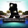 California Dreaming (Remix) ft. Chelsea Davis