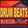 Dj MDW ft Raul Soto - Drum Beats (Oscar Velazquez Remix) OUT NOW ON BEATPORT
