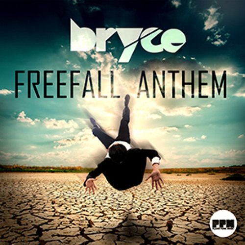 BRYCE - FREEFALL ANTHEM (PREVIEW)