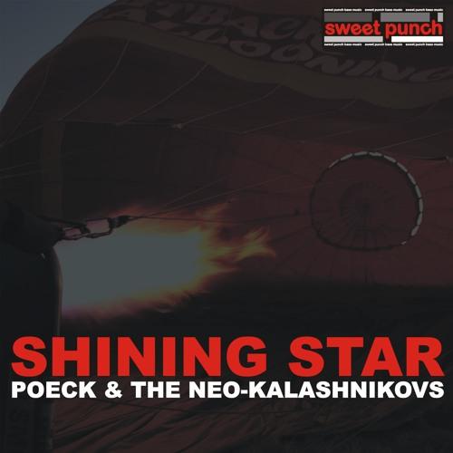 POECK & THE NEO KALASHNIKOVS - Shining star