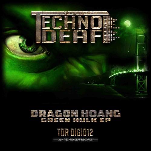 Dragon Hoang - Green Hulk (Andy BSK Remix) [TECHNO DEAF]