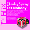 "Chantay Savage ""Let Nobody"" T's Box Records"
