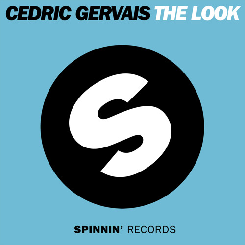 Cedric Gervais - The Look (Original Mix)
