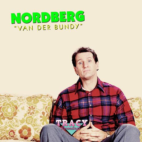 Nordberg - Van Der Bundy EP