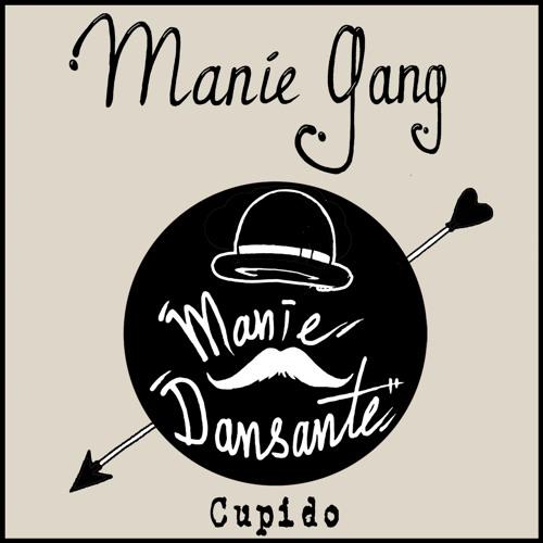 Manie Gang - Cupido  (Free Download)