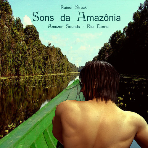 SONS DA AMAZÔNIA  ambient symphonic dance (Mitos Brasil)