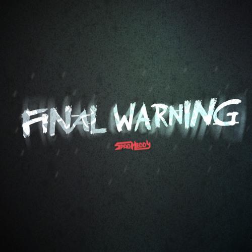 Final Warning (FREE)