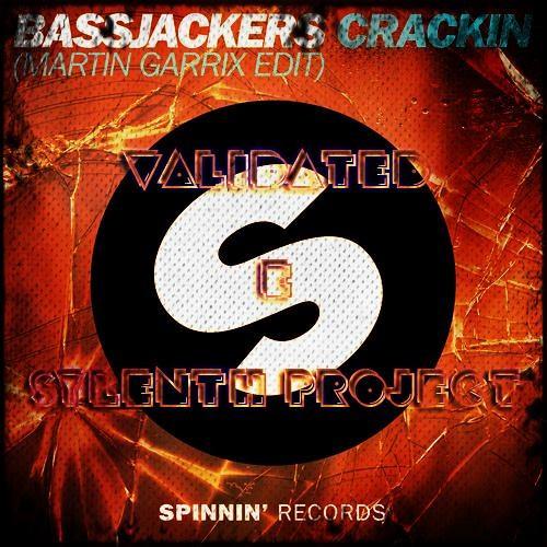Bassjackers - Crackin (VALIDATED & Sylenth Project Remix)