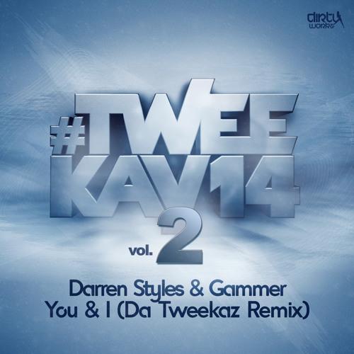 Darren Styles & Gammer - You & I (Da Tweekaz Remix)