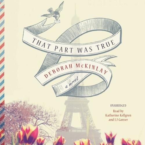 That Part Was True by Deborah McKinlay, Read by L.J. Ganser and Katherine Kellgren - Excerpt