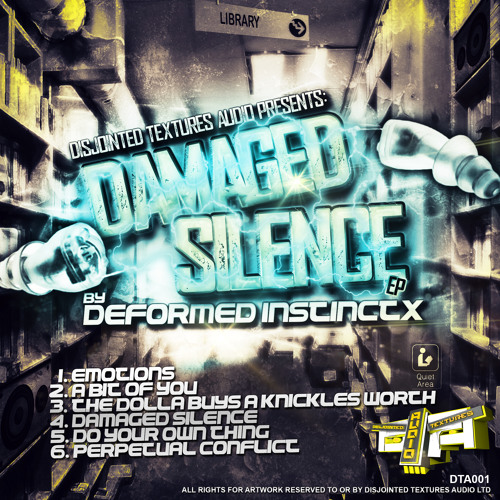 DAMAGED SILENCE EP (OUT NOW)