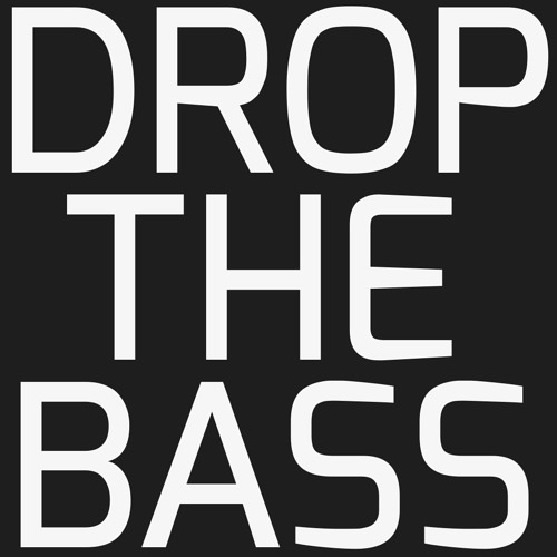 DROP THE BASS (ELECTRO & BIG ROOM HOUSE)