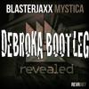 Blasterjaxx - Mystica (Debroka Remix)