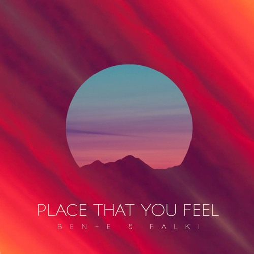 Ben-E & Falki - Place That You Feel (Original Mix)