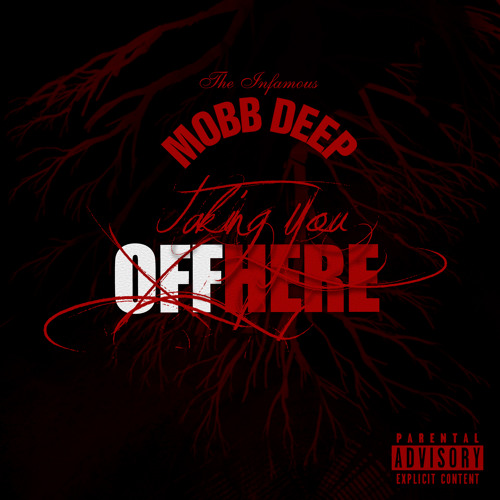 "Mobb Deep ""Taking You Off Here"" (Dirty)"