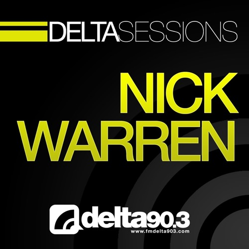 Delta Podcasts -Delta Sessions - Nick Warren (15/1/2014)