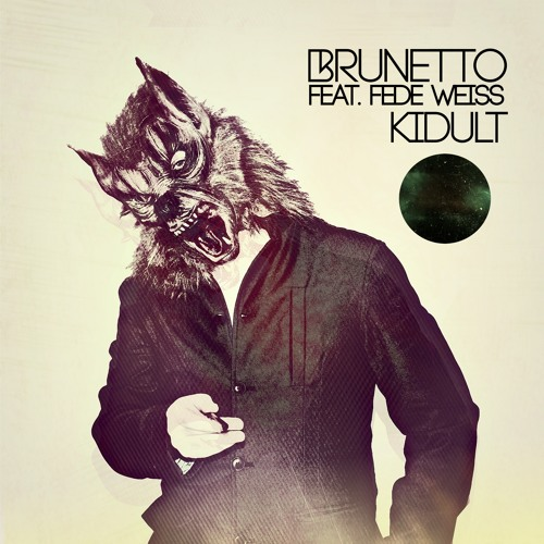 Brunetto - Kidult (feat. Fede Weiss)