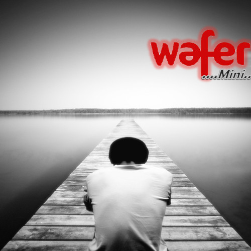 Kekuatan Cinta (OST. Mini) : Wafer
