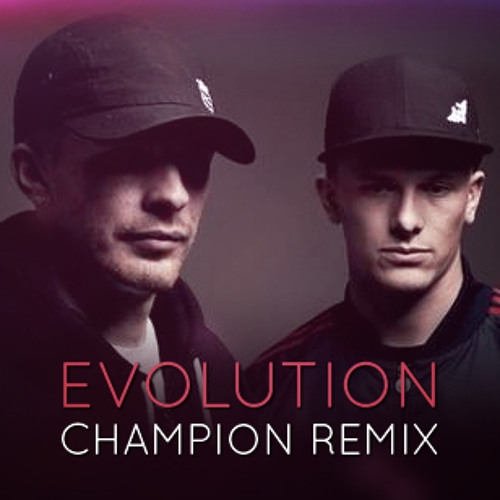 Evolution by The Prototypes ft. Darrison (Champion Remix)