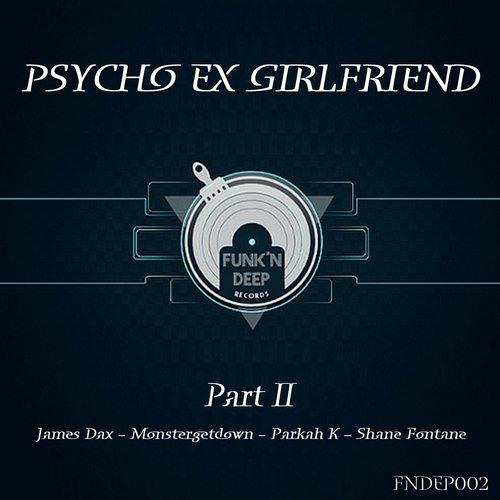 Psyco Ex Girlfriend (MonsterGetDown Remix) by Kactuz