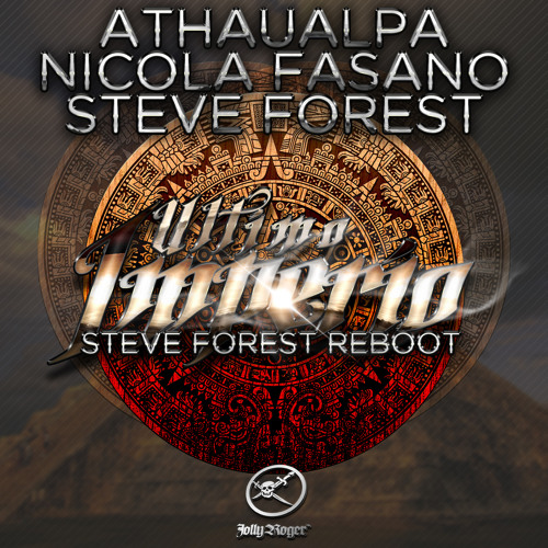Athaualpa,Nicola Fasano,Steve Forest - Ultimo Imperio (Steve Forest ReBoot) Preview