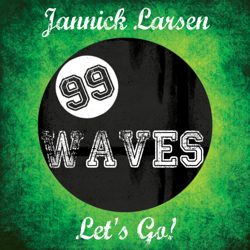 Jannick Larsen - Let's Go! (Original Mix)