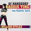 DJ Hard2Def ft. Million Stylez - Baddis Ting (Trappin Refix)
