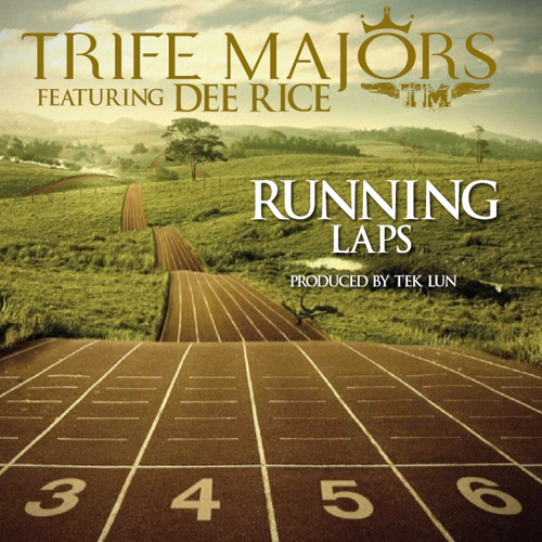 RUNNING LAPS featuring DEE RICE (produced by TEK LUN)