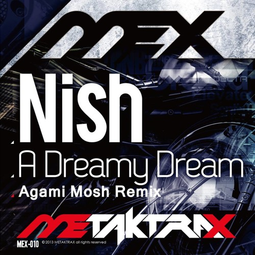 A Dreamy Dream (Agami Mosh Remix) by Nish