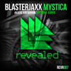 [FREE] Blasterjaxx – Mystica (ALex Leader Intro Edit)