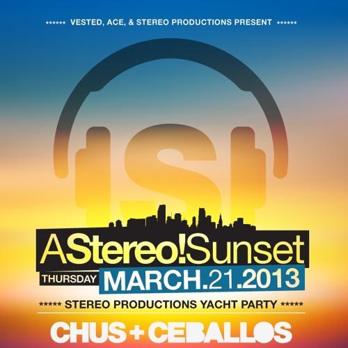 Vested pres: Stereo Yacht Party WMC2013 - Chus & Ceballos - 21Mar2013 - Miami